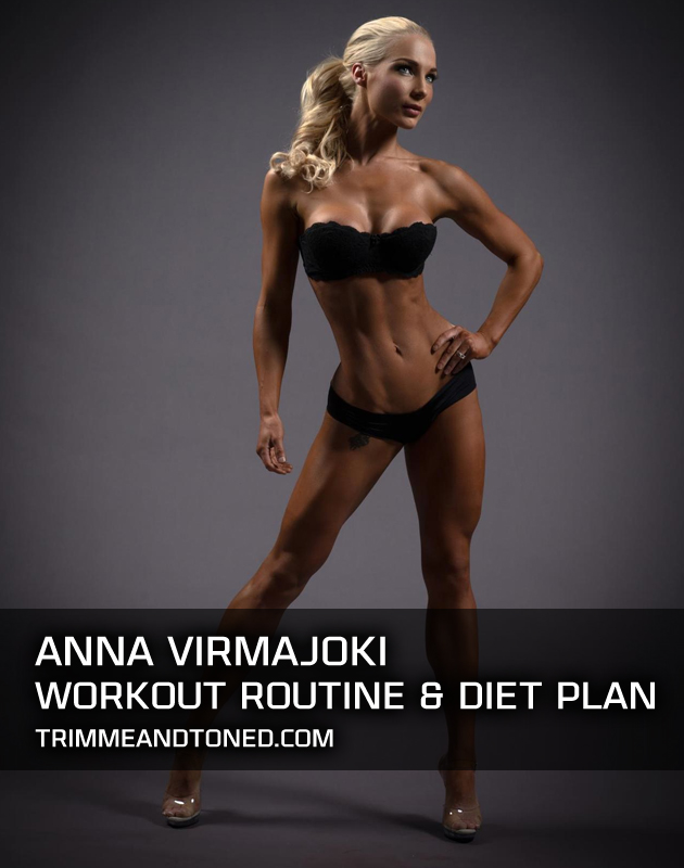 Anna-Virmajoki-Workout-Routine-Diet-Plan-Guide