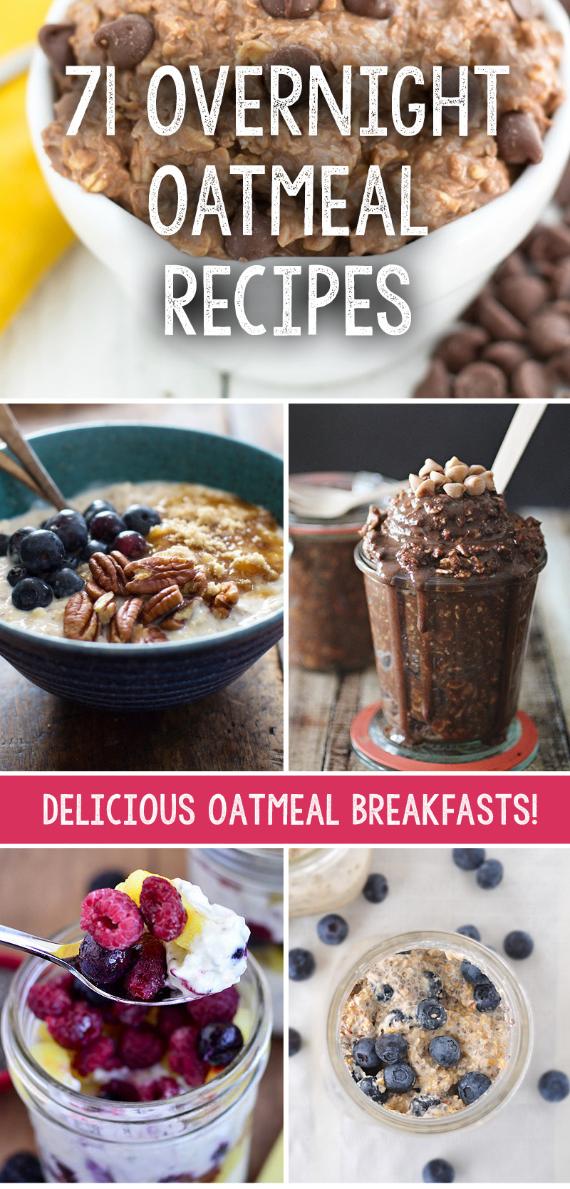 71 Overnight Oatmeal Recipes That Are The Perfect Weight Loss Breakfast