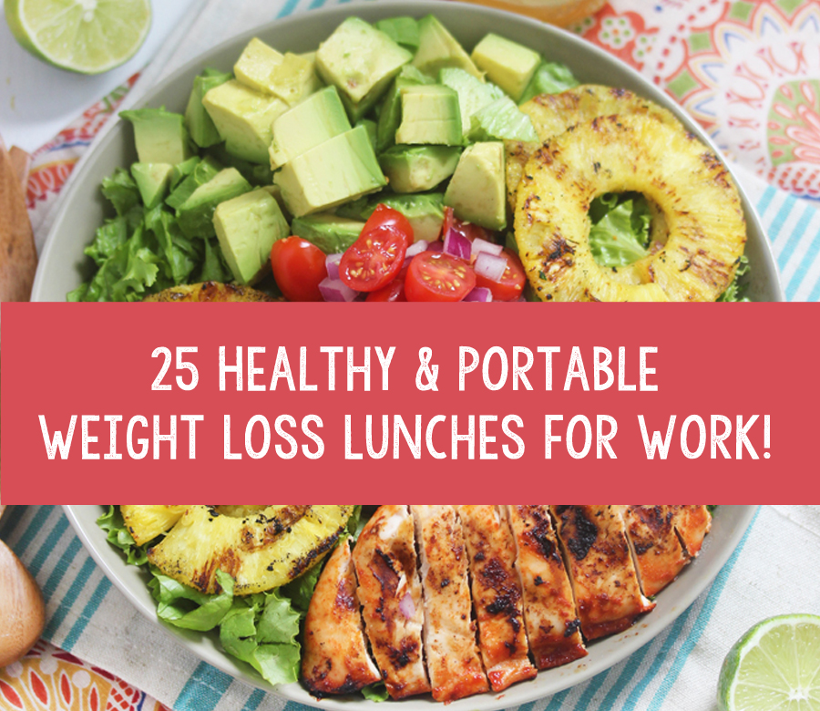Healthy Weight Loss Lunch Ideas For Work
