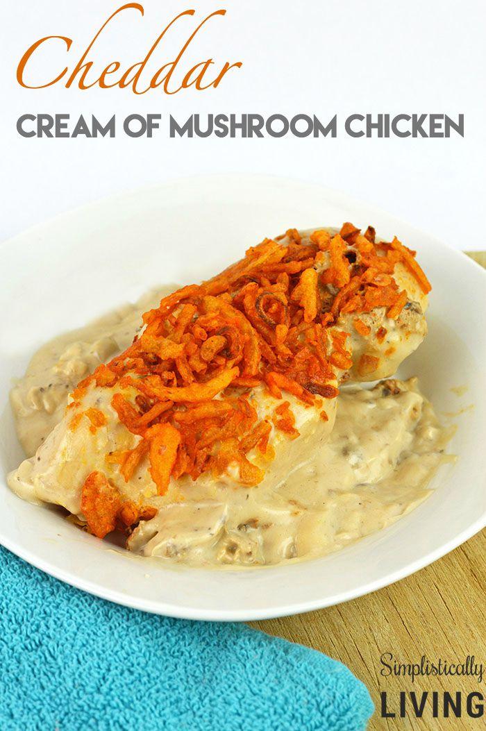 17. Cheddar Mushroom Chicken