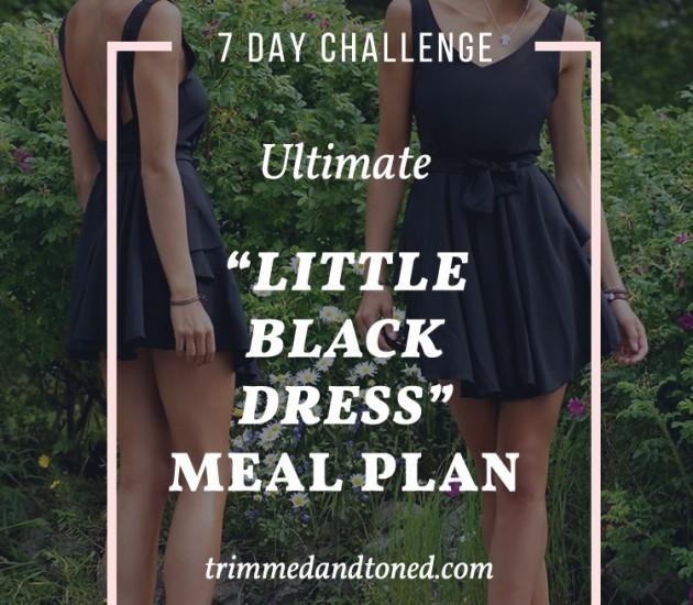 Little-Black-Dress-Meal-Plan – TrimmedandToned