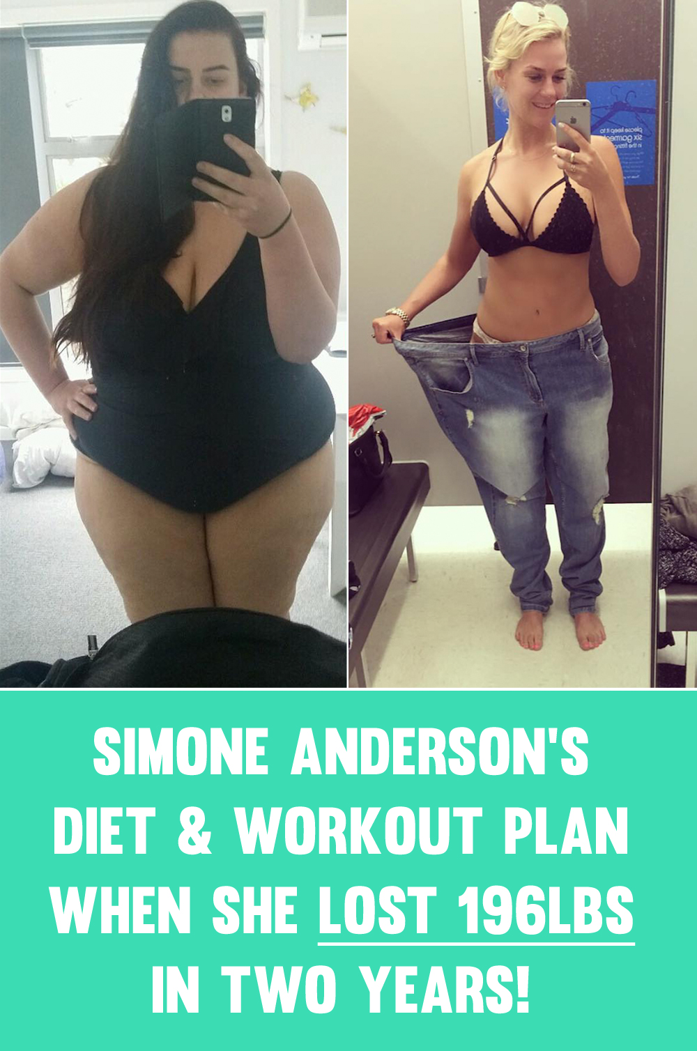 Simone Anderson's Full Diet & Workout Plan For How She Lost Almost 200lbs!