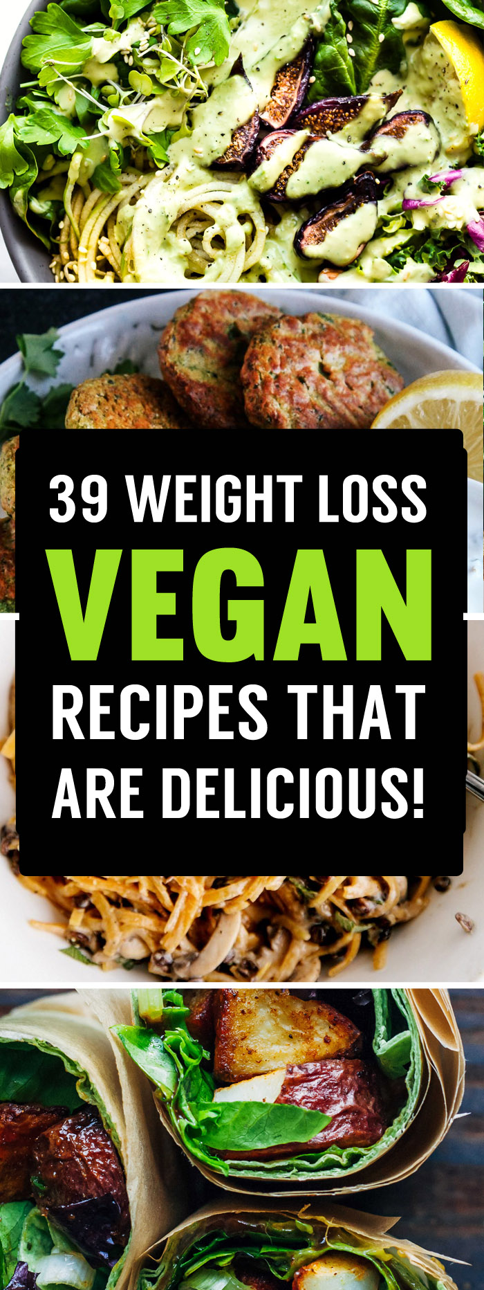 39 Delicious Vegan Recipes That Are Perfect For Losing Weight