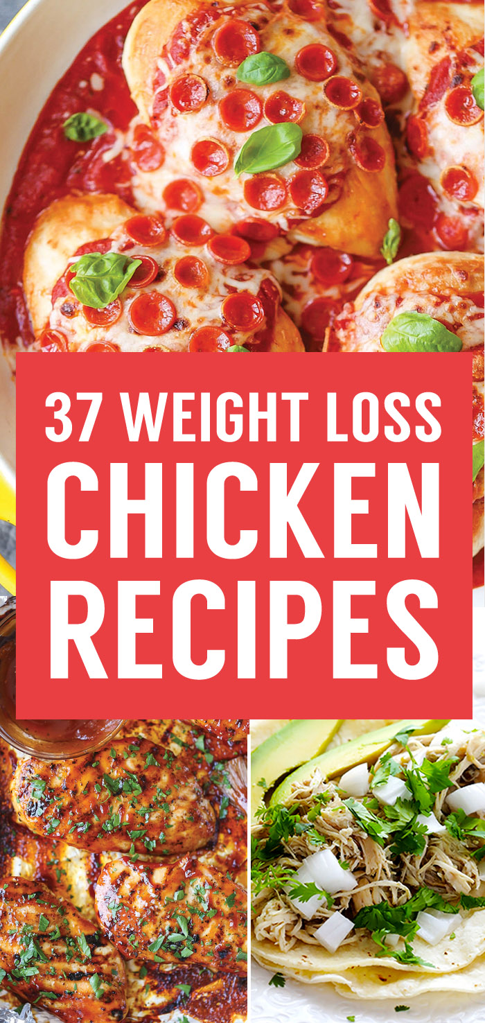 37 Healthy Weight Loss Chicken Recipes That Are Packed With Protein
