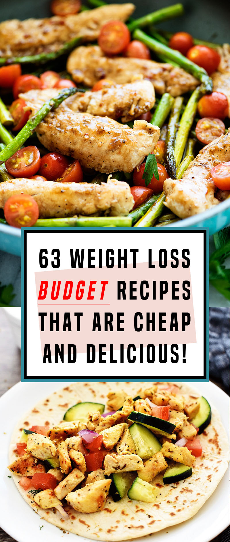 63 Budget Weight Loss Recipes That Will Help You Lose Fat Not Money