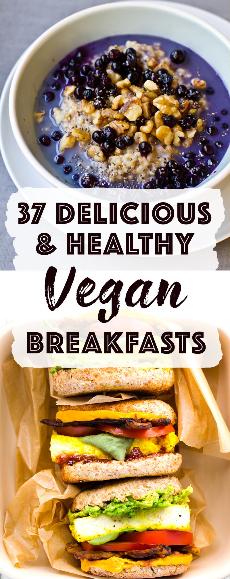 37 Vegan Breakfast Recipes
