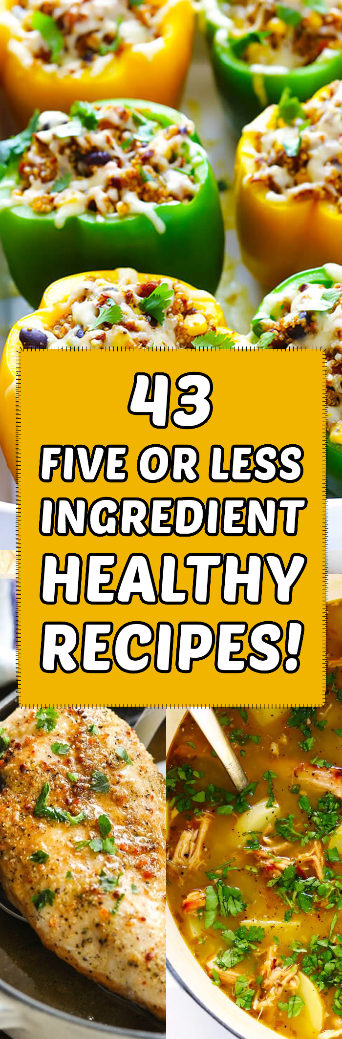 43 5 Component Or Much less Recipes That Are Wholesome & Style Superb! 1